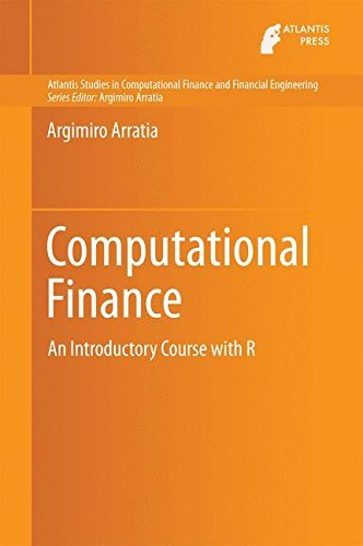 computational finance an introductory course with r atlantis studies in