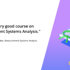 Measurement Systems Analysis Online Course