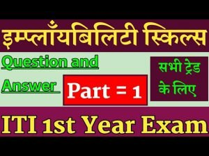 Employability skills question paper for iti 2020 ITI Employability skills ITI 1st year exam