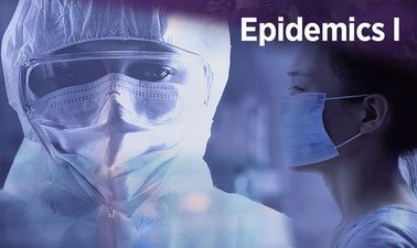 Learn Epidemics I online by edX