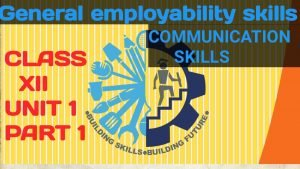 CLASS 12th GENERAL EMPLOYABILITY SKILLS COMMON FOR ALL TRADE OF NSQFIT AUTO RETAIL ETC.