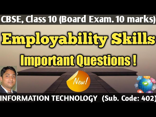 Employability Skills Class X Important Questions from the complete Book Information Technology 402