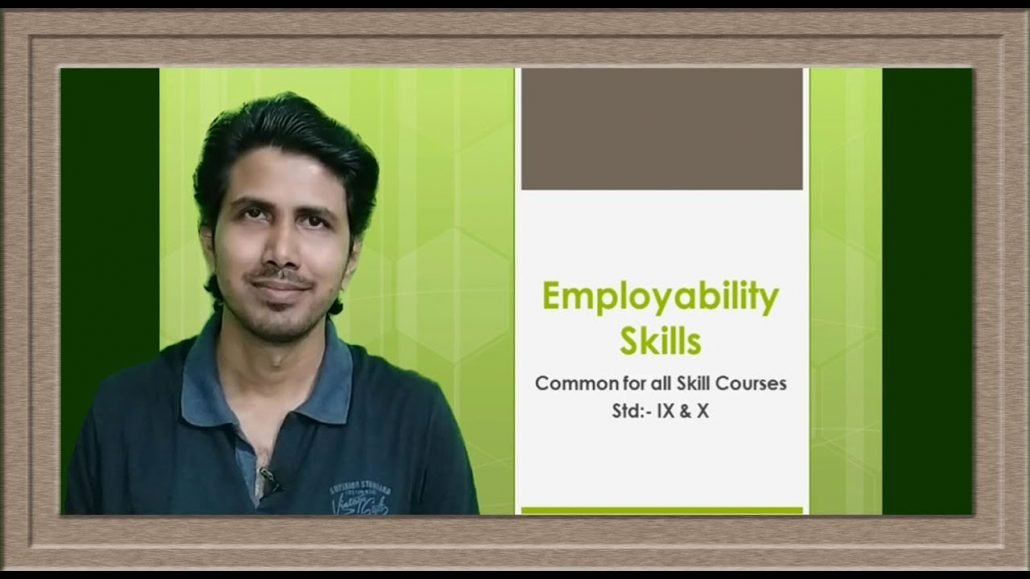 Employability skills l Common for all skill courses l CBSE l Class 9 and 10