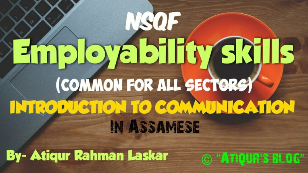 NSQF Employability skills INTRODUCTION TO COMMUNICATION in Assamese