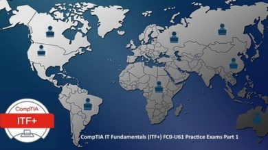 CompTIA IT Fundamentals (ITF+) : 6 Practice Tests Part [1/2] | It & Software It Certification Online Course by Udemy