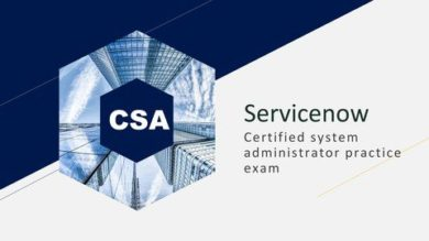 ServiceNow Certified System Administrator(CSA) practice 2020 | It & Software It Certification Online Course by Udemy